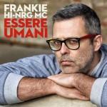 Frankie hi-nrg mc – L'ovvio – testo e video ufficiale