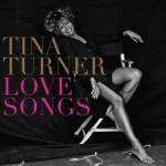 Love Songs nuovo album di Tina Turner: le tracce
