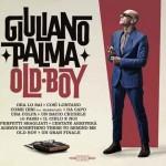 Old Boy nuovo album di Giuliano Palma: tracce e copertina del disco