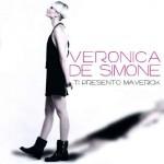 Ti Presento Maverick album di Veronica De Simone: le tracce