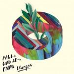 Changes: ascolta il singolo dei Faul & Wad Ad vs. Pnau (con testo e traduzione)