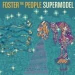 Supermodel: ascolta il nuovo album dei Foster the People