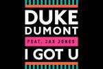 Duke_dumont_feat_jax_jones-i_got_u_artwork