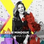 Ascolta I Was Gonna Cancel, nuovo singolo di Kylie Minogue: video ufficiale