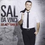 Se amore è nuovo disco di Sal Da Vinci: tracklist e audio
