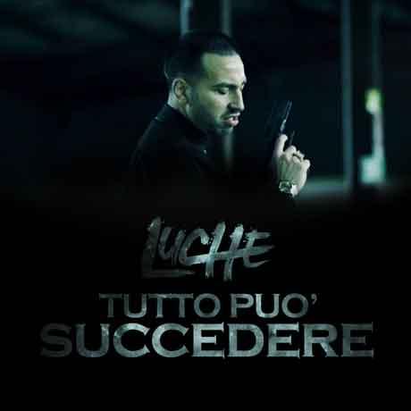 LUCHE-TUTTO-PUO-SUCCEDERE-COVER