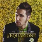 Antonio Maggio: L'Equazione è il nuovo disco – le tracce