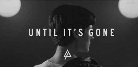 linkin-park-until-its-gone-lyric-video