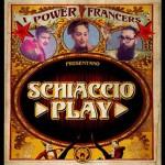 Power Francers – Schiaccio Play: testo e video ufficiale