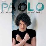 Universi Paralleli primo disco di Paolo Macagnino: le tracce