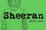 Ed-Sheeran-Afire-Love