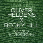 Oliver Heldens X Becky Hill – Gecko (Overdrive): testo e video ufficiale