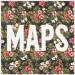 Maroon 5 - Maps: traduzione testo e video ufficiale nuovo singolo