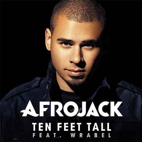 Ten-Feet-Tall-cover-Afrojack-feat-wrabel