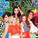 """The Saturdays """"What Are You Waiting For?"""": testo e video ufficiale"""