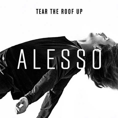 Alesso-Tear-The-Roof-Up-cover-singolo