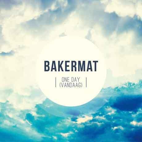Bakermat-One-Day-vandaag