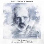 Eric Clapton: il 29 luglio 2014 esce l'album tributo al chitarrista JJ Cale: le tracce