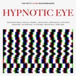 Hypnotic Eye disco 2014 di Tom Petty & The Heartbreakers: le tracce