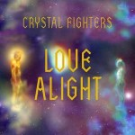 Crystal Fighters – Love Alight: video ufficiale e testo