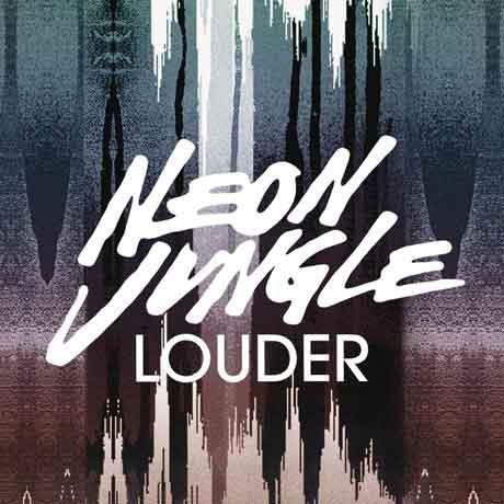 Neon-Jungle-Louder-artwork