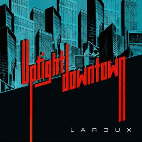 Uptight-Downtown-official-cover-laroux