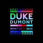Duke Dumont – Won't Look Back: video ufficiale e testo