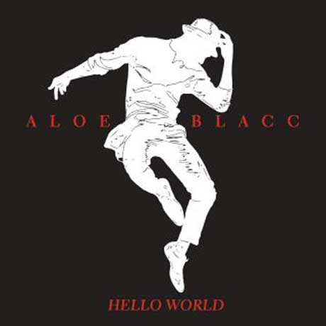 aloe_blacc_hello_world