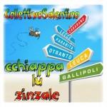 Collettivo Salentino – Cchiappa lu zinzale: lyric video