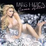 Paris Hilton – Come Alive: testo, traduzione e video ufficiale