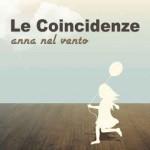 Le Coincidenze – Anna nel vento