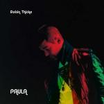 Paula nuovo album di Robin Thicke: tracce e streaming