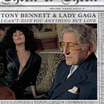 Tony Bennett & Lady Gaga, I Can't Give You Anything But Love: testo e audio ufficiale