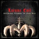 Lacuna Coil, Nothing Stands In Our Way: traduzione testo e video ufficiale