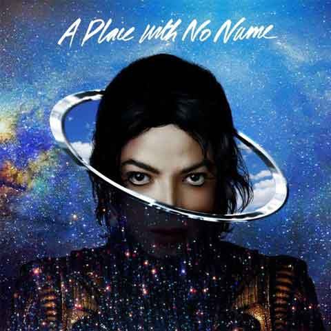 Michael-Jackson-A-Place-With-No-Name-official-cover