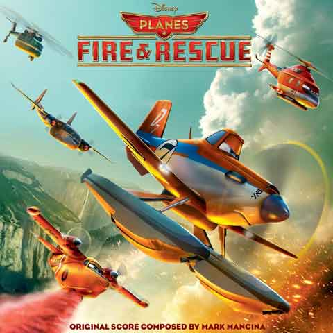 Planes-Fire-and-Rescue-original-score-soundtrack
