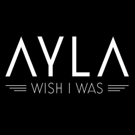 ayla-wish-i-was-cover