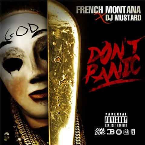 dont-panic-cover-french-montana-mustard