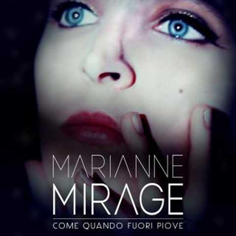 marianne_mirage_come_quando_fuori_piove_cover_singolo