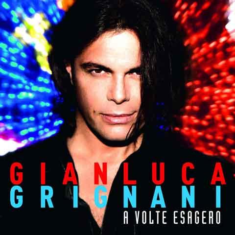 A-Volte-Esagero-cd-cover-grignani