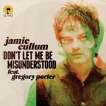 Jamie Cullum ft. Gregory Porter, Don't Let Me Be Misunderstood: testo e audio