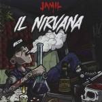 Il Nirvana è il primo disco di Jamil in uscita il 23 settembre: le tracce