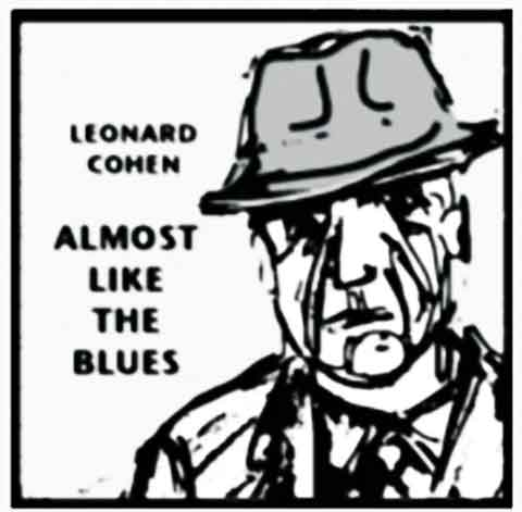 LEONARD-COHEN-Almost-Like-the-Blues-single-cover
