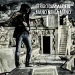 Mano nella mano nuovo disco e singolo di Sergio Cammariere: tracce e video ufficiale
