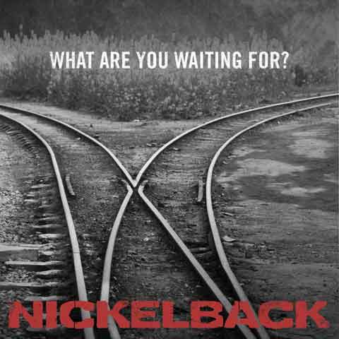 Nickelback-What-Are-You-Waiting-For-single-cover