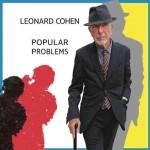 Leonard Cohen: Popular Problems è il nuovo disco: streaming delle tracce