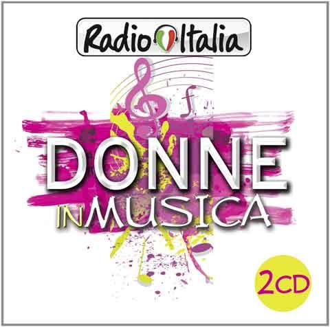 Radio-Italia-Donne-In-Musica-cd-cover