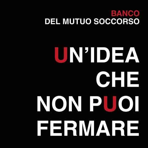 Un-Idea-Che-Non-Puoi-Fermare-cd-cover-banco-mutuo-soccorso