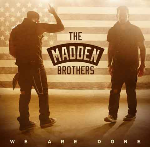 We_Are_Done_Single_Cover-madden-brothers