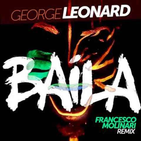 george_leonard_baila_francesco_molinari_remix